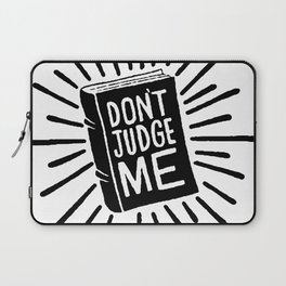 don't judge me 002 Laptop Sleeve