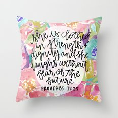 Proverbs 31:25 Floral // Hand Lettering Throw Pillow