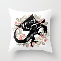 Never Laugh At Live Dragons Throw Pillow