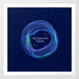 Quantum Super Power Art Print