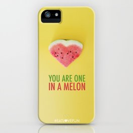 You are One in a Melon iPhone Case