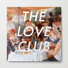 Luncheon with the Love Club Metal Print