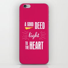 A Good Deed Brings Light to the Heart iPhone Skin