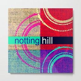 Notting Hill love Metal Print