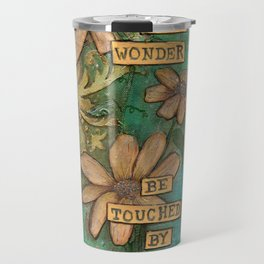 Be Filled with Wonder, Be touched by Peace Travel Mug