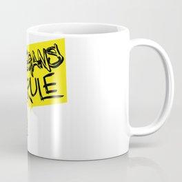 Vegans rule! Coffee Mug