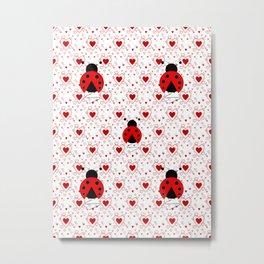 I Love Ladybugs Metal Print
