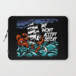 We Wont Accept Defeat Laptop Sleeve