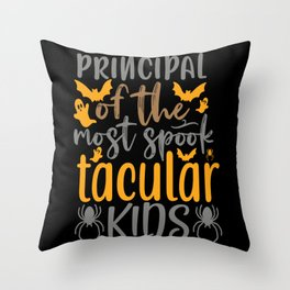 Principal Of The Most Spook Tacular Kids Throw Pillow