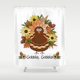 Gobble Gobble Shower Curtain