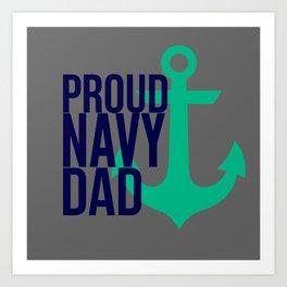 Proud Navy Dad Art Print