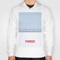 fargo Hoodies featuring Ice Scraper by Cameron Chapman