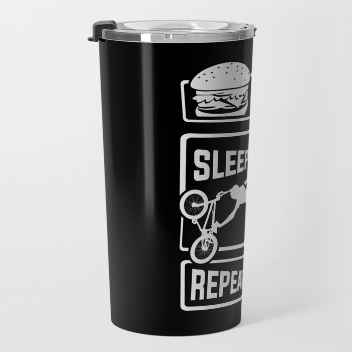 Eat Sleep BMX Repeat - Bike Cycling Stunt Bike Travel Mug