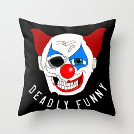 Deadly Funny Throw Pillow