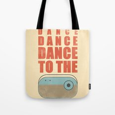 Dance To The Radio! Tote Bag