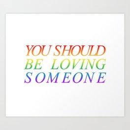loving someone Art Print