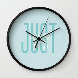 Just enjoy Wall Clock