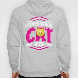Cat Sitter design Gift for Pet Animals and Kitten Lovers Hoody