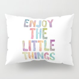 Enjoy the Little Things Watercolor Rainbow Design Inspirational Quote bedroom Wall Art Home Decor Pillow Sham