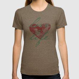Love a Life - T-Shirt 2 T-shirt