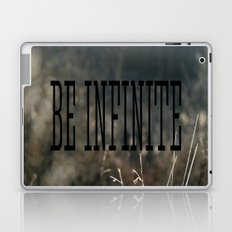 Be Infinate Laptop & iPad Skin