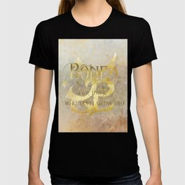 BONE for those who don't grow old. Shadowhunter Children's Rhyme. T-shirt