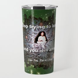Stop trying to leave Travel Mug