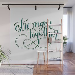 Stronger Together - Teal Wall Mural