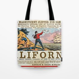 A NEW AND MAGNIFICENT CLIPPER FOR SAN FRANCISCO. MERCHANT'S EXPRESS LINE OF CLIPPER SHIPS! Tote Bag
