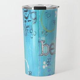 Believe Blue Travel Mug
