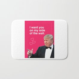 i want you on my side of the wall valentine new 2018 love funny donald Bath Mat