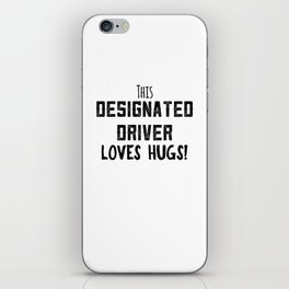 New Years 2018 Funny Designated Driver DD Sober Ride unisex Shirt iPhone Skin