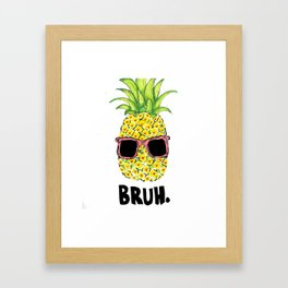 Bruh Framed Art Print