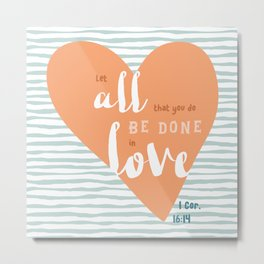 """All in Love"" Hand-Lettered Bible Verse Metal Print"