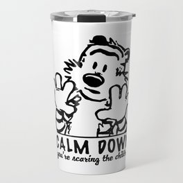 Calm Down Hobbes Travel Mug