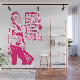 If you want to achieve greatness stop asking ... Wall Mural