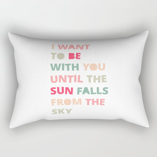 Until the Sun Falls from the Sky Rectangular Pillow