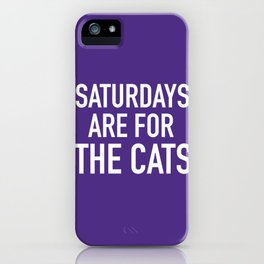 Saturdays are for the Cats iPhone Case