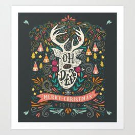 Oh deer! Mery christmas funny quotes Art Print