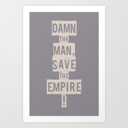 Empire Records - Damn the Man, Save the Empire Art Print