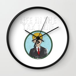 Awesome & Trendy Tshirt Designs Accountant Tax Lave Wall Clock