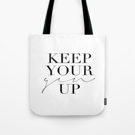 Keep Your Gin Up Print- Wall Art, Wall Prints, Typography Print, Wall Decor, Funny Quote Tote Bag