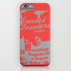 Canned Answers Slim Case iPhone 6s