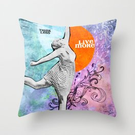 Think Less, Live More Throw Pillow
