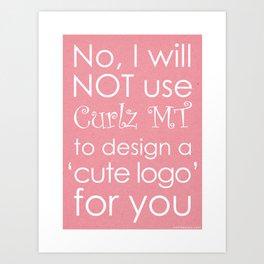 Curlz Hate Art Print