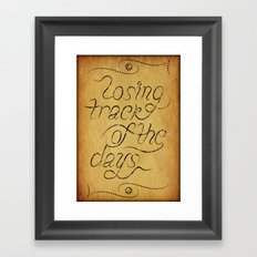 Losing track of the days Framed Art Print