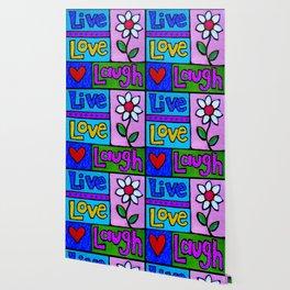 live, love, laugh ... Wallpaper