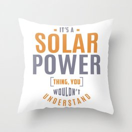 Solar Power Thing Throw Pillow