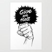 Give em' Hell Art Print