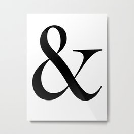 Ampersand font type symbol. Metal Print